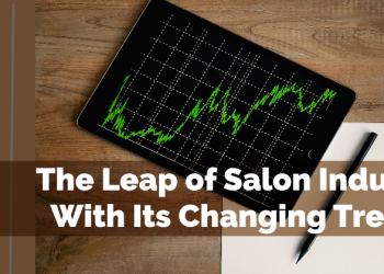 The Leap of Salon Industry With Its Changing Trends